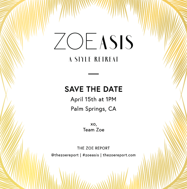 ZOEasis-style-retreat-palm-springs-zoe-report.png